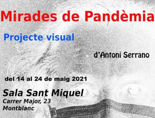 """Exposició """"Mirades de Pandèmia"""" d'Antoni Serrano"""
