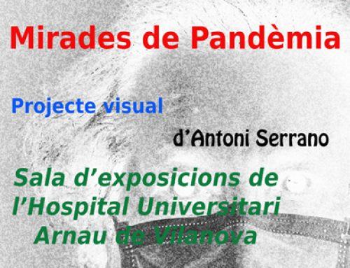 """Exposició """"Mirades de pandèmia"""" – Antoni Serrano"""